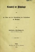 view Grundriss der Psychologie, oder, Der Lehre von der Entwickelung des Seelenlebens im Menschen / von Ludwig Strümpell.