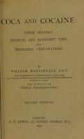 view Coca and cocaine : their history, medical and economic uses, and medicinal preparations / by William Martindale.