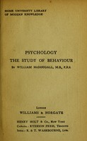 view Psychology, the study of behaviour / by William McDougall.