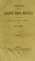 view Formulario de la Facultad Médica Méxicana / [Guillermo Parra].