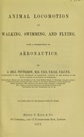 view Animal locomotion : or, walking, swimming, and flying, with a dissertation on aëronautics
