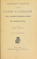 view Injurious insects of the farm and garden : With a chapter on beneficial insects / [Mary Treat].