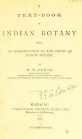 view A text-book of Indian botany : being an introduction to the study of Indian Botany