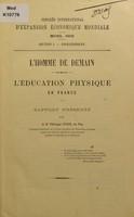 view L'homme de demain : l'éducation physique en France / par Philippe Tissié.