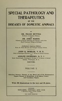 view Special pathology and therapeutics of the diseases of domestic animals / by Franz Hutyra and Josef Marek.