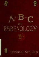 view The A.B.C. of phrenology