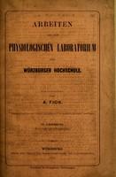 view Arbeiten aus dem Physiologischen Laboratorium der Würzburger Hochschule : IV Lieferung / herausgegeben von A. Fick.