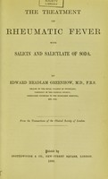 view The treatment of rheumatic fever with salicin and salicylate of soda / by Edward Headlam Greenhow.