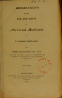 view Observations on the use and abuse of mercurial medicines in various diseases