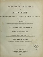view A practical treatise on midwifery / translated by T. F. Betton and edited by P. B. Goddard.