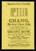 view [Handbill advertising appearances from Chang, the great Chinese Giant, and chung Mow, the tartar rebel dwarf, at the Egyptian Hall (Piccadilly, London)].