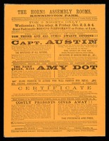 view [Undated handbill (after 1876) for a 3 night variety show featuring Capt. Austin (mimic and ventriloquist) and Amy Dot, the Fairy Queen].