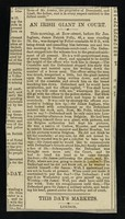 """view [Newspaper cutting (1887?) """"An Irish giant in court"""" about 7' 5"""" James Patrick Folly's arrest and trial for drunken assault on a police officer in Tottenham Court Road]."""