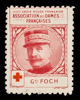 view [Stamp-like sticker sold to raise funds for the French Red Cross. Bearing a portrait of: Gal. Foch].