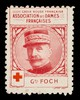 [Stamp-like sticker sold to raise funds for the French Red Cross. Bearing a portrait of: Gal. Foch].