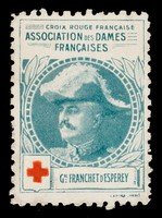 view [Stamp-like sticker sold to raise funds for the French Red Cross. Bearing a portrait of: Gal. Franchet d'Esperey].