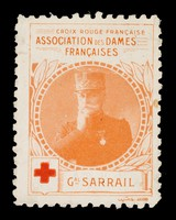 view [Stamp-like sticker sold to raise funds for the French Red Cross. Bearing a portrait of: Gal. Sarrail].