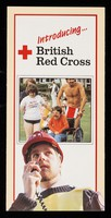 view [Leaflet introducing the British Red Cross Society].