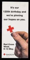 view [Leaflet about the 125th anniversary of the British Red Cross Society. Donations are also requested].