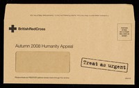 view [Envelope ro return donations to the British Red Cross Society accompanying a form letter asking for donations (EPH464:157, EPH464:158) to help work in disaster relief in China, Myanmar and Bangladesh from Sir Nicholas Young, the Chief Executive].