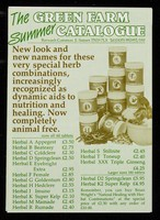 """view [Green Farm Summer catalogue of """"special herb combinations ... dynamic aids to nutrition and healing.""""]."""