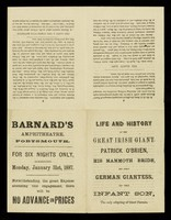 "view [Leaflet detailing the ""Life and history of the great Irish Giant, Patrick O'Brien, his mammoth bride, Christianna, the great German Giantess and their infant son"" at Barnard's Amphitheatre, Portsmouth, 31 January 1887]."
