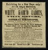 "[Leaflet (1855?) advertising appearances by 'Three White Hair'd Ladies' (6' 2"") and their 30"" tall brother at 13 High Holborn, London]."