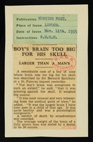 """view [Cutting from the Morning Post for 14 November 1935 about a death due to a """"Boy's brain too big for his skull. Larger than a man's""""]."""