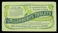 view The 'Allenburys' tablets of compressed drugs : of guaranteed purity, accurate in dose : June 1910.