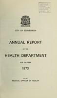 view [Report 1973] / Medical Officer of Health, Edinburgh City.