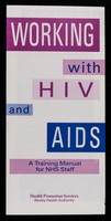 view Working with HIV and AIDS : a training manual for NHS staff