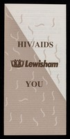 view HIV / AIDS Lewisham you / Lewisham AIDS Unit.