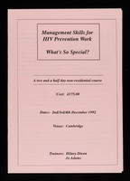 view Management skills for HIV prevention work, what's so special? : a two and a half day non-residential course / Sheffield Centre for HIV and Sexual Health.