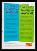 view You're HIV negative so what now? : you're HIV positive so what now? / CHAPS, Terrence Higgins Trust.