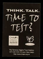 view Think. Talk. Time to test? : HIV testing in and around London / CHAPS, Community HIV and AIDS Prevention Strategy,  Gay Men's Project.