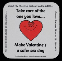 view Take care of the one you love.... : make Valentine's a safer sex day