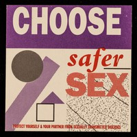 view Choose safer sex : protect yourself & your partner from sexually transmitted diseases
