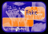 view Take me home : Rubberstuffers