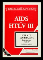 view AIDS and HTLV III : HTLV III antibody : to test or not to test / The Terrence Higgins Trust.