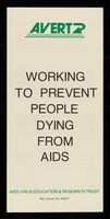 view Working to prevent people dying from AIDS / AVERT.