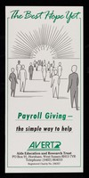 view The best hope yet : payroll giving - the simple way to help / AVERT.
