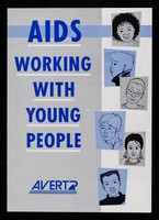 view AIDS : working with young people / AVERT.