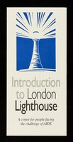view Introduction to London Lighthouse : a centre for people facing AIDS.