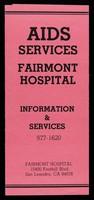 view AIDS services : Fairmont Hospital : informaion & sevices 577-1620 / Fairmont Hospital, 15400 Foothill Blvd. San Leandro, CA 94578.