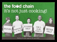 view The Food Chain : it's not just cooking : feeding the fight gainst HIV and AIDS : what can you do? / The Food Chain.