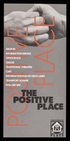 view The Positive Place : drop-in, information service, office space, creche, traditional therapies, fare, information for drug users, transport scheme, POS+NET BBS