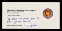 view Sheffield AIDS Education Project : 37 Stone Grove, Sheffield S10 2SW ... project manager: Jo Adams : with compliments.