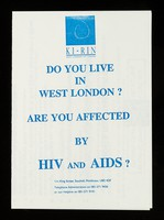 view Do you live in West London? : Are you affected by HIVand AIDS? / Ki-Rin West London HIV Centre.