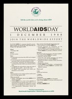 view Tell the world what you're doing about AIDS : World AIDS Day 1 December 1988 : join the worldwide effort / this day is sponsored by World Health Organization - Global Programme on AIDS.