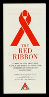 view The red ribbon : symbol of AIDS awareness : wear a ribbon to show your commitment to the fight against AIDS : promoted in the UK by the World AIDS Day steering group